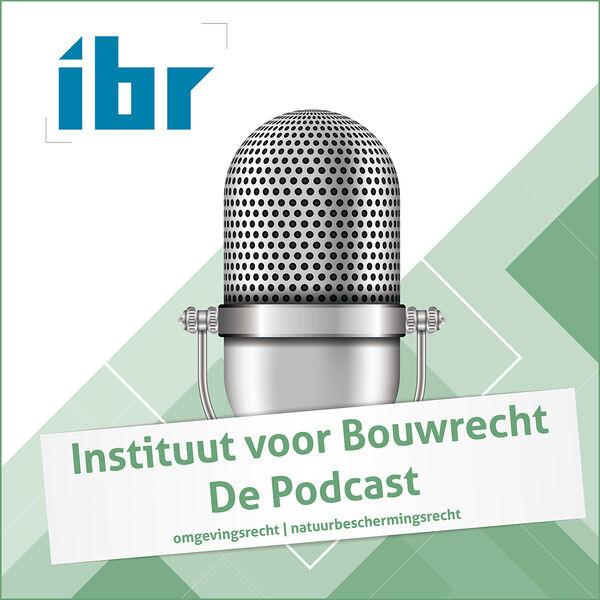 IBR – Podcast # 2 – Jurisprudentie en actualiteiten
